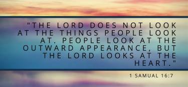 1 Samual 16:7